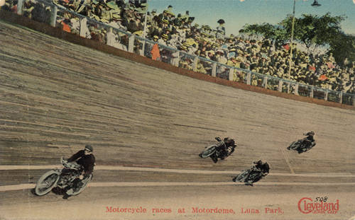 Inspiration for the Wall of Death: Cleveland's Luna Park opened in 1906. Its Motordrome was a wood-planked motorcycle speedway. Postcard via The Cool History of Cleveland